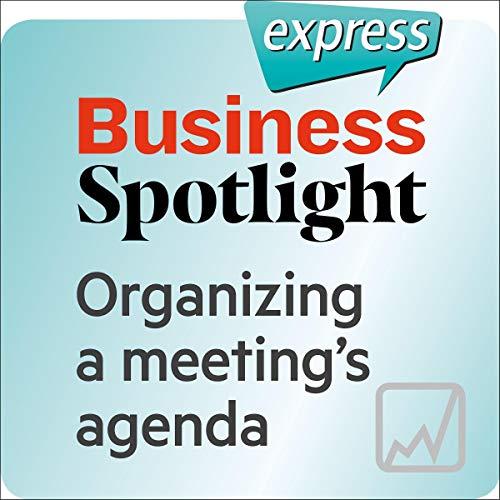 Business Spotlight express - Kompetenzen: Wortschatz-Training Business-Englisch - Für eine Sitzung eine Tagesordnung erstellen Titelbild