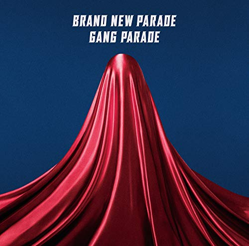 [Single]ブランニューパレード – GANG PARADE[FLAC + MP3]