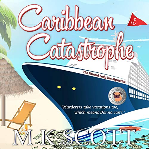 Caribbean Catastrophe: A Cozy Mystery with Recipes cover art