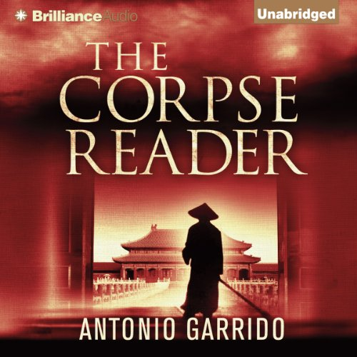 The Corpse Reader                   By:                                                                                                                                 Antonio Garrido,                                                                                        Thomas Bunstead (translator)                               Narrated by:                                                                                                                                 Todd Haberkorn                      Length: 12 hrs and 14 mins     225 ratings     Overall 4.1