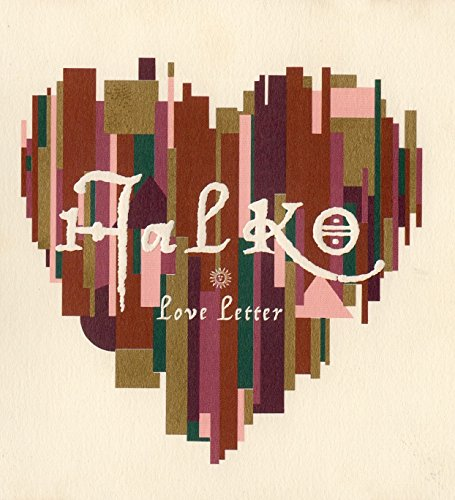 HALKO LOVE LETTER
