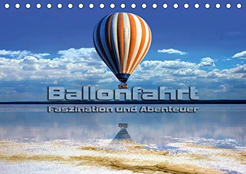 Ballonfahrt - Faszination und Abenteuer (Tischkalender 2021 DIN A5 quer)
