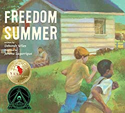 Freedom Summer by Deborah Wiles, illustrated by Jerome Lagarrigue