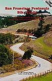 San Francisco Peninsula Bike Trails: 32 Road and Mountain Bicycle Rides through San Francisco and San Mateo Counties (Bay Area Bike Trails Series) (English Edition)