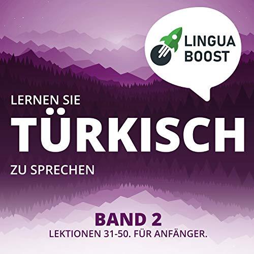 Lernen Sie Türkisch zu Sprechen - Band 2 Titelbild