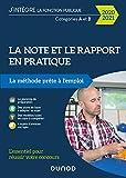 La note et le rapport en pratique - La méthode prête à l'emploi - 2020-2021 - La méthode prête à l'emploi (2020-2021)