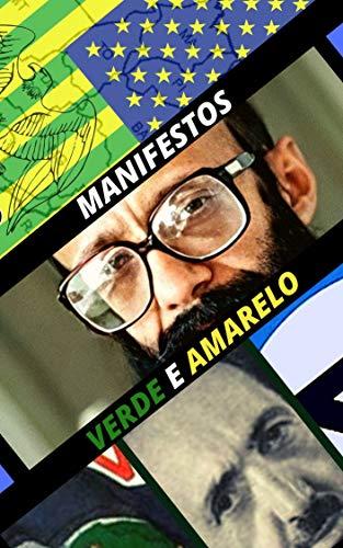 Manifestos Verde e Amarelo