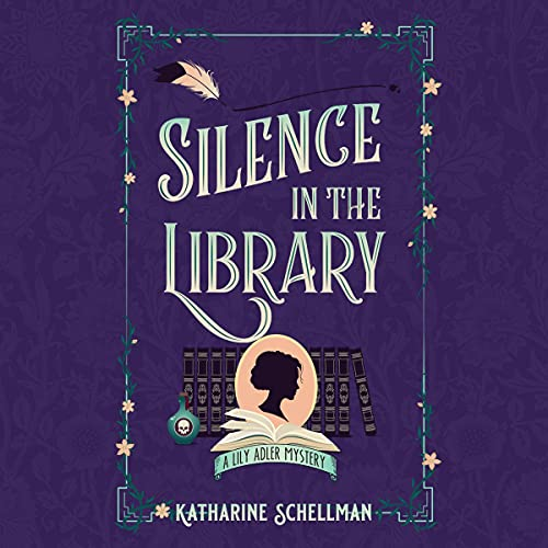 Silence in the Library Audiobook By Katharine Schellman cover art