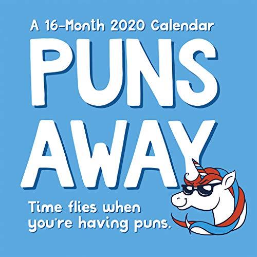 Puns Away 2020 Calendar: Time Flies When You're Having Puns