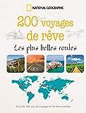200 voyages de rêve - Les plus belles routes