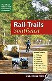 Rail-Trails Southeast: The Official Rails-To-Trails Conservancy Guidebook (Rail-Trails Southeast: Alabama, Florida, Georgia, Louisiana,) [Idioma ... North and South Carolina, Tennessee