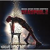 Ost: Deadpool 2
