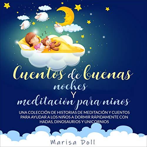 Cuentos de Buenas Noches y Meditación Para Niños [Bedtime Stories for Kids and Children Meditation] cover art
