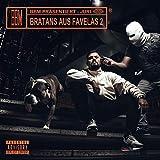 Bratans aus Favelas 2 [Explicit]