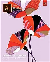 Adobe Illustrator Classroom in a Book (2020 release)