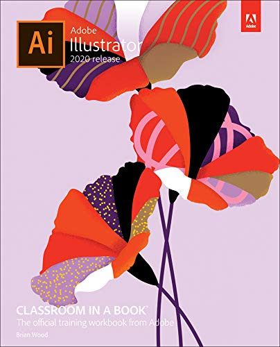 Adobe Illustrator Classroom in a Book (2020 release) (English Edition)