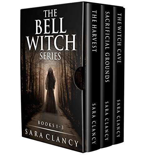 The Bell Witch Series Books 1 - 3: Scary Supernatural Horror with Mons