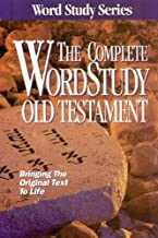 The Complete Word Study Old Testament (Word Study Series)
