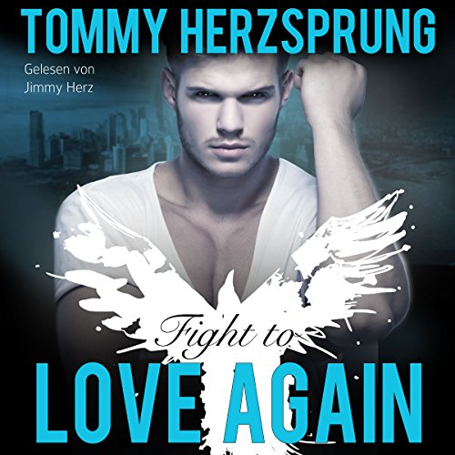 Fight to Love Again (German Edition) cover art
