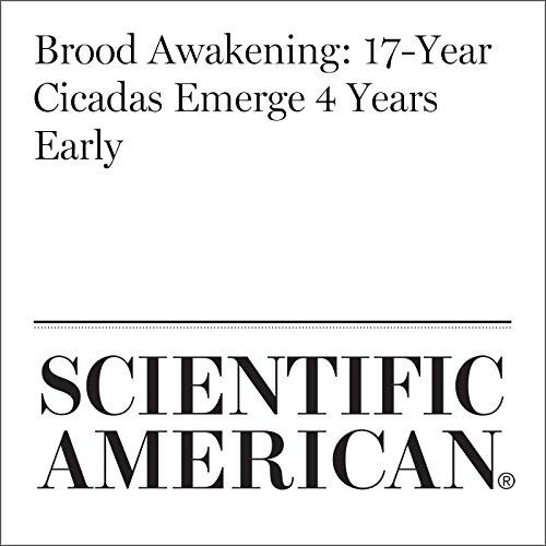 Brood Awakening: 17-Year Cicadas Emerge 4 Years Early copertina