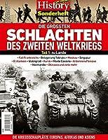 History Collection Sonderheft: DIE GROeSSTEN SCHLACHTEN DES ZWEITEN WELTKRIEGS: Teil 1: Zu Lande