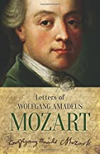 Letters of Wolfgang Amadeus Mozart