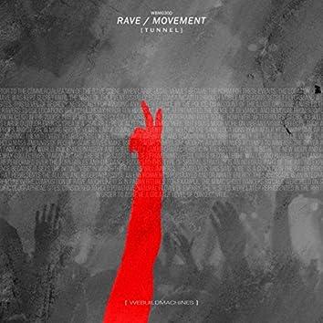 Rave / Movement