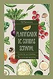 Planificador de comidas semanal: Organizador del menú semanal con lista de la compra - 52 semanas...
