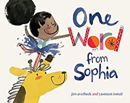One Word from Sophia by [Jim Averbeck, Yasmeen Ismail]
