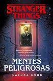 Stranger Things: Mentes peligrosas: La...