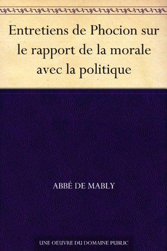 Couverture du livre Entretiens de Phocion sur le rapport de la morale avec la politique