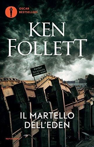 Il martello dell'Eden (Oscar bestsellers Vol. 1073)