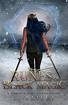Runes of Black Magic: A Reverse Harem Urban Fantasy (A Demon's Fall Series Book 3) by [G. Bailey]