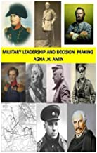 Military Leadership and Decision Making