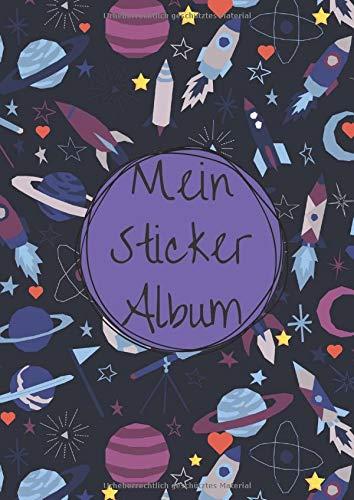 Mein Sticker Album: Stickeralbum leer zum sammeln   Motiv: Weltraum mit Raketen, Sternen und Herzchen DIN A4 Format mit 40 Seiten für Mädchen und Jungen   Kein Silikonpapier zum abziehen