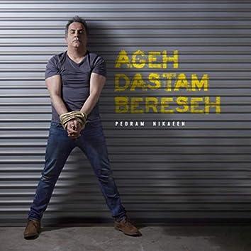 Ageh Dastam Bereseh