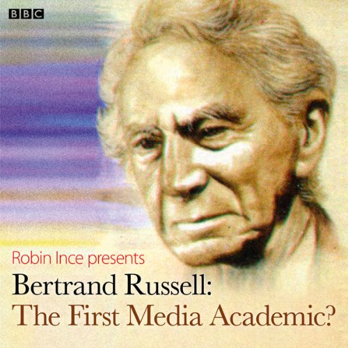 Bertrand Russell: The First Media Academic? cover art