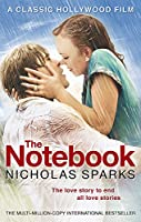 The Notebook: The love story to end all love stories (Calhoun Family Saga)