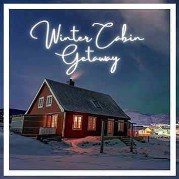 Winter Cabin Getaway