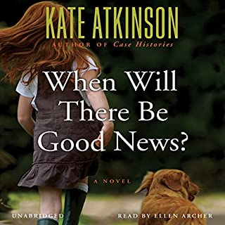 When Will There Be Good News? audiobook cover art