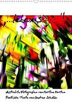 ...lebensbunt! (Wandkalender 2022 DIN A3 hoch): Abstrakte Fotografien und poetische Texte interpretieren das Leben in seiner bunten Vielfalt. (Planer, 14 Seiten )