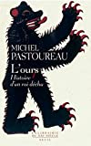 L'Ours. Histoire d'un roi déchu (La librairie du XXIe siècle) - Format Kindle - 10,99 €