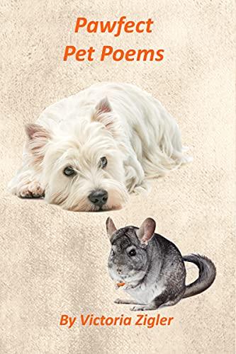 Pawfect Pet Poems by [Victoria Zigler]