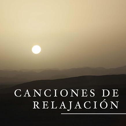 Canciones de Relajacion - Musica Muy Relajante