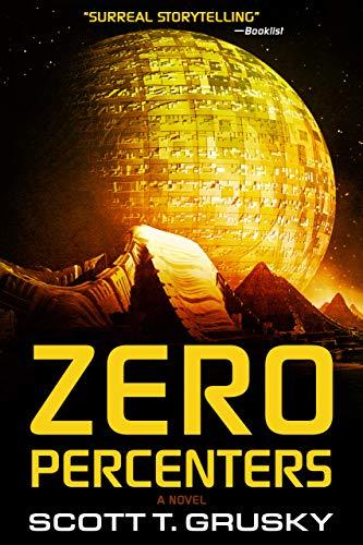 Zero Percenters by Scott T. Grusky ebook deal