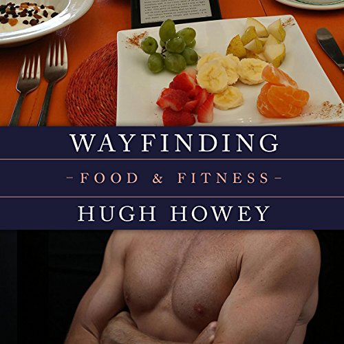 Wayfinding - Food and Fitness audiobook cover art