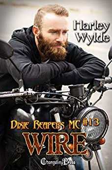 Wire (Dixie Reapers MC 13): Bad Boys by [Harley Wylde]