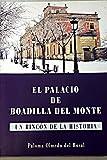 El Palacio De Boadilla Del Monte