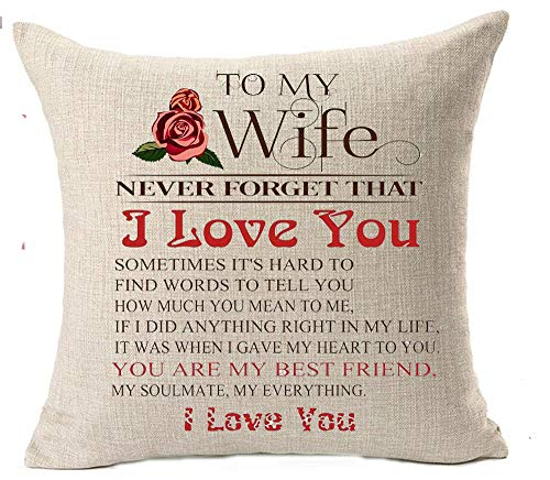QINU KEONU Best Gift for Wife Birthday Valentine Wedding Anniversary To My Wife Never Forget That I Love You Cotton Linen Throw Pillow Case Cushion Cover Home Sofa Decorative 18 X 18 Inch