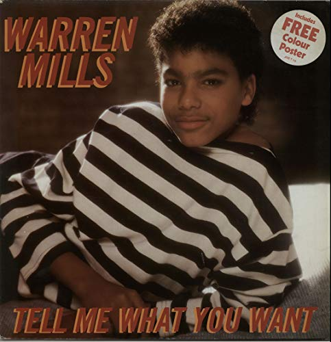 WARREN MILLS Tell Me What You Want 12